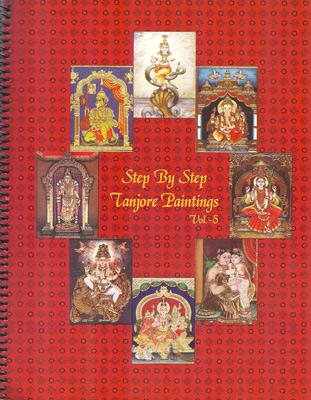 Tanjore Paintings, step-by-step, vol. 5