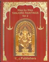 Tanjore Paintings, step-by-step, vol. 2